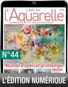 TELECHARGEMENT : L'Art de l'Aquarelle 44 en version numérique