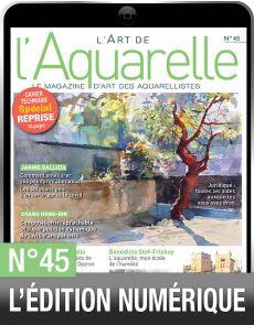 TELECHARGEMENT : L'Art de l'Aquarelle 45 en version numérique