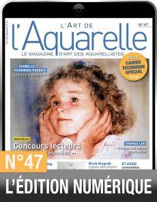 TELECHARGEMENT : L'Art de l'Aquarelle 47 en version numérique