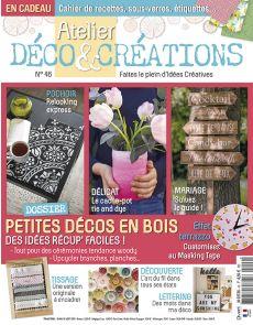 Atelier Déco et Créations 46 - Petites Décos en bois - Des idées récup' faciles