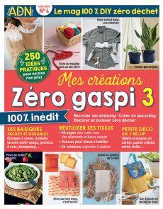 Mes créations Zéro Gaspi 3 - Le guide DIY du zéro déchet