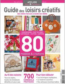 Guide des Loisirs Créatifs Hors série n°4