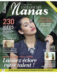 ADN - L'Atelier des Nanas n°3 - Bien-être, Mode, Déco, Cuisine : laissez éclore votre talent !