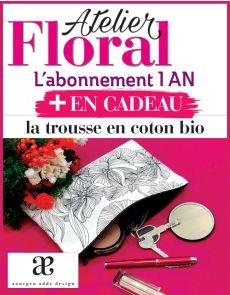 Abonnement Atelier Floral + la trousse en coton bio