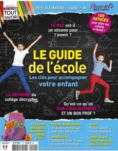 Le guide de l'école  - Collection TOUT SAVOIR n°4 : Les clés pour accompagner votre enfant