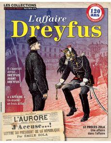 L'affaire DREYFUS - Les Collections de la Marche de l'Histoire hors-série 4