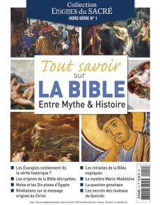 Tout savoir sur la Bible - Hors-Série n°1 Collection Enigmes du Sacré