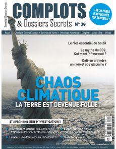 Complots et dossiers Secrets n°29 - Chaos Climatique : la terre est devenue folle !