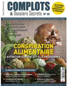 Complots et dossiers Secrets n°30 - Conspiration Alimentaire : l'extinction humaine est-elle programmée ?