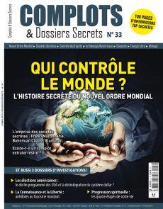 Complots et Dossiers Secrets n°33 - Qui contrôle le monde ?