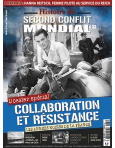 Histoire du Second Conflit Mondial 33 - Collaboration et Résistance