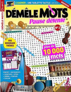 Démêle Mots Pause Détente 2 - Thèmes opéra, cinéma, peinture, instruments…