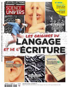 Les Collections de Sciences & Univers 06 - Les origines du langage et de l'écriture
