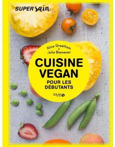Cuisine Vegan pour les débutants