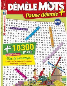Démêle Mots Pause Détente + 10 - 10300 MOTS à trouver - Cahier spécial Printemps
