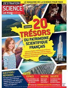 Destination Science Le magazine 5 - Les trésors du patrimoine scientifique français