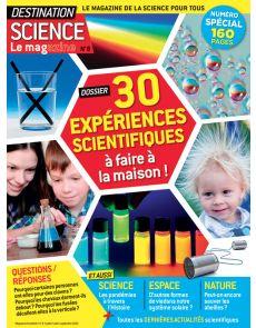 30 expériences scientifiques à faire à la maison ! Destination Science le Mag 8