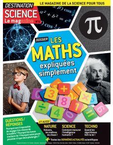 Les MATHS expliquées simplement - Destination Science le Mag 9