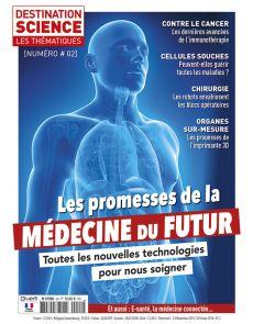 Médecine du Futur - Les thématiques de Destination Science n°2