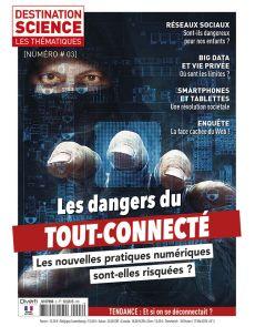 Les dangers du tout-connecté - Les thématiques de Destination Science n°3