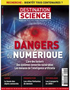 Destination Science n°14 - Les dangers du numérique