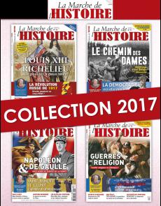 Collection 2017 complète - La Marche de l'Histoire : 4 numéros collectors