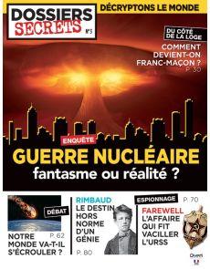 """Guerre nucléaire, fantasme ou réalité ? Magazine """"Dossiers Secrets"""" 3"""