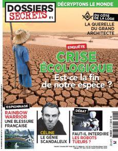 Dossiers secrets n°4 - Crise écologique, est-ce la fin de notre espèce ?