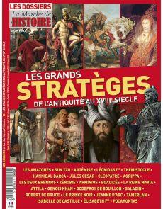 Les grands stratèges de l'Antiquité au XVIIIème siècle - Les Dossiers de La Marche de l'Histoire 10