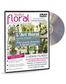 DVD L'Art floral avec Jean-Louis Anxoine et Benoît Cante - Secrets d'ateliers