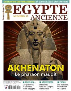 Egypte Ancienne n°35 - Akhenaton le pharaon maudit