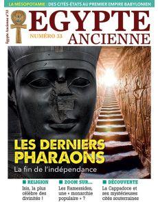 Egypte ancienne n°33 - Les derniers pharaons