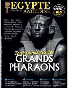 Egypte Ancienne 37 - Tout savoir sur les Grands PHARAONS