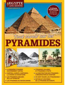 Tout savoir sur les pyramides - Égypte Ancienne - Hors-Série 7