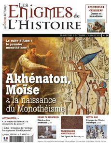 Les Enigmes de l'Histoire n°29 - Akhenaton, Moïse et la naissance du monothéisme