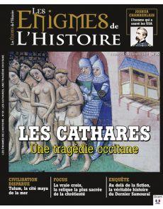 Les Énigmes de l'Histoire n°35 - Les Cathares, une tragédie occitane