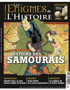 Histoire des Samouraïs - Les Enigmes de l'Histoire numéro 37