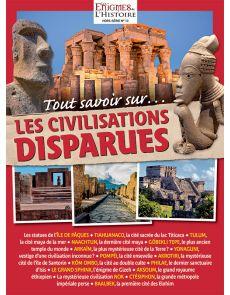 Tout savoir sur les civilisations disparues - Les Énigmes de l'Histoire - Hors-série 13