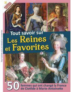 Tout Savoir sur les Reines et Favorites - Les Grandes Enigmes de l'Histoire Hors-série 10