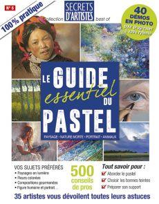 Le Guide essentiel du PASTEL - Paysage, nature morte, portrait, animaux