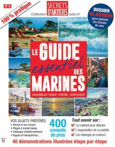 Le Guide essentiel des MARINES - Aquarelle, huile, pastel, acrylique
