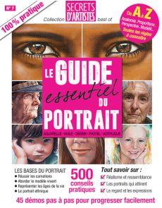 Le Guide essentiel du PORTRAIT artistique - Anatomie, proportions, regard…
