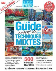 Le Guide essentiel des TECHNIQUES MIXTES
