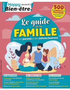 Le guide de la famille - Happy Bien-Etre hors série 2
