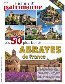 Les 50 plus belles abbayes de France - Histoire et Patrimoine 8