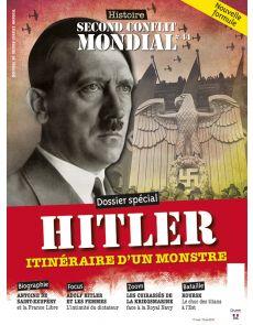 Histoire du Second Conflit Mondial 44 - Hitler, itinéraire d'un monstre