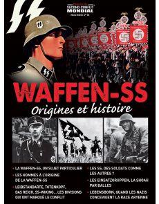 Waffen-SS, origines et histoire - Histoire du Second Conflit Mondial - Hors-Série 10