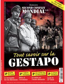 Histoire du 2nd conflit mondial n°45 - Tout savoir sur la gestapo