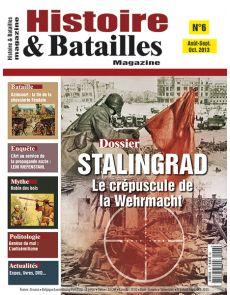 Histoire et Batailles Magazine n°6