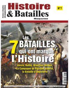 Histoire et Batailles Magazine n°7